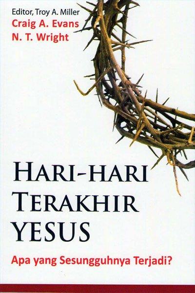 Hari-Hari Terakhir Yesus