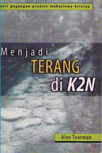 Menjadi Terang Di K2N