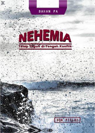 Nehemia: Tetap Teguh di Tengah Konflik